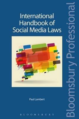 International Handbook of Social Media Laws (Electronic book text): Paul Lambert