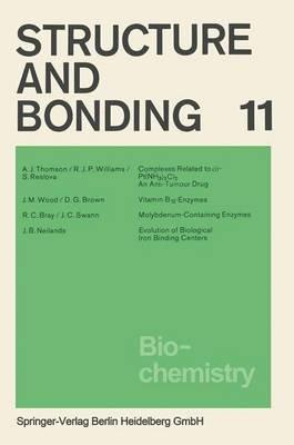 Biochemistry (Paperback): A.J. Thomson, R.J.P. Williams, S. Reslova, J.M. Wood, D.G. Brown, R.C. Bray, J C Swann, J.B. Neilands