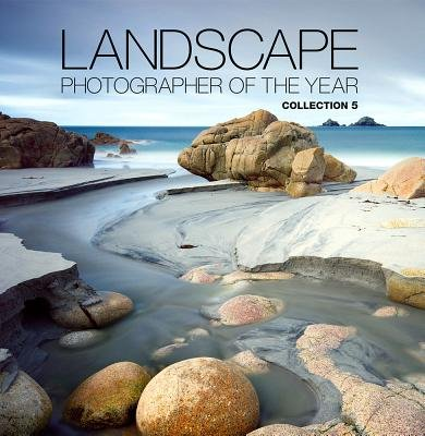 Landscape Photographer of the Year, Collection 5 - Collection 5 (Hardcover, 5th edition): Charlie Waite