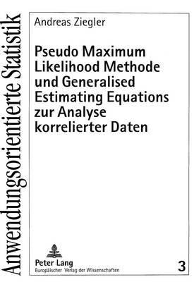 Pseudo Maximum Likelihood Methode Und Generalised Estimating