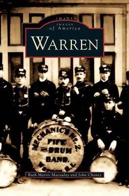 Warren (Hardcover): Ruth Marris Macaulay, John Chaney