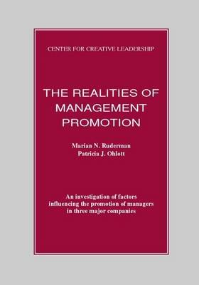 The Realities of Management Promotion (Electronic book text): Marian N Ruderman, Patricia J Ohlott