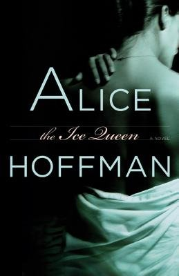 The Ice Queen (Electronic book text): Alice Hoffman