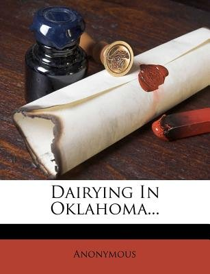 Dairying in Oklahoma... (Paperback):