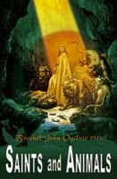 Saints and Animals (Paperback): Brother John Ogilvie