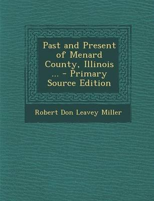 Past and Present of Menard County, Illinois     (Paperback