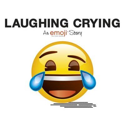 Emoji: Laughing Crying (An Official Emoji Story) (Paperback):