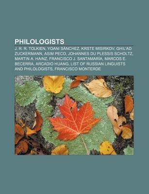 Philologists - J. R. R. Tolkien, Yoani Sanchez, Krste Misirkov, Ghil'ad Zuckermann, Asim Peco, Johannes Du Plessis...