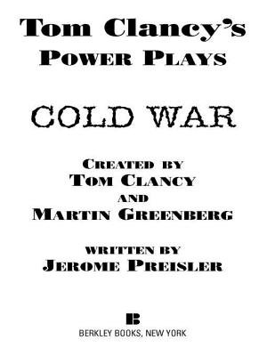 Cold War - Power Plays 05 (Electronic book text): Tom Clancy, Martin H. Greenberg