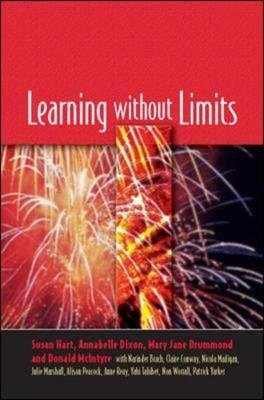 Learning without Limits (Hardcover, Illustrated Ed): Annabelle Dixon, Mary Jane Drummond, Susan Hart, Donald McIntyre