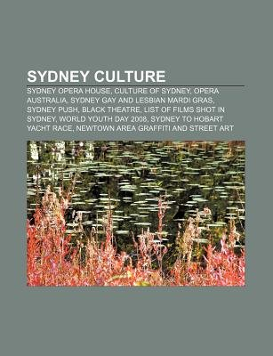 Sydney Culture - Sydney Opera House, Culture of Sydney