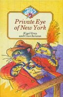 Private Eye of New York (Paperback): Nigel Gray