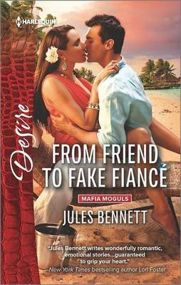 From Friend to Fake Fiance (Paperback): Jules Bennett