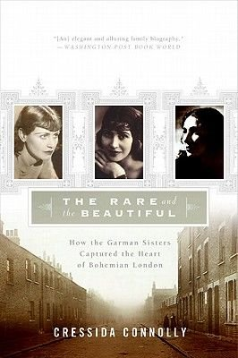 The Rare and the Beautiful (Electronic book text): Cressida Connolly