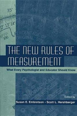 The New Rules of Measurement - What Every Psychologist and Educator Should Know (Electronic book text): Susan E. Embretson,...