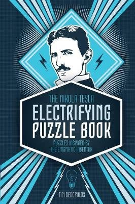 The Nikola Tesla Puzzle Collection (Hardcover): Richard Wolfrik Galland