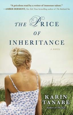 The Price of Inheritance: A Novel (Paperback): Karin Tanabe