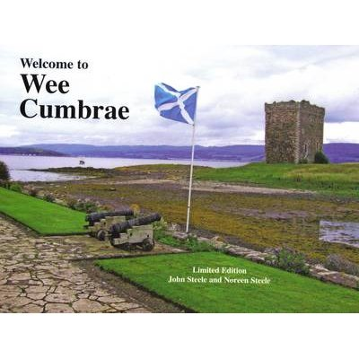 Welcome to Wee Cumbrae (Paperback): John Steele, Noreen Steele