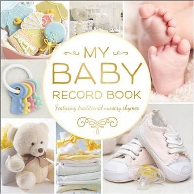 My Baby Record Book Yellow (Hardcover): Hinkler
