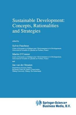 Sustainable Development: Concepts, Rationalities and Strategies (Paperback, 1st ed. Softcover of orig. ed. 1998): Sylvie...