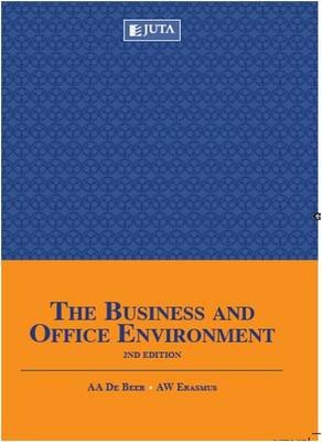 The Business And Office Environment (Paperback, 2nd ed): A.A. de Beer, A.W. Erasmus
