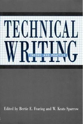 Technical Writing (Hardcover, New): Bertie E. Fearing