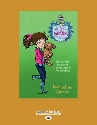 Alice-Miranda to the Rescue - Book 13 (Large print, Paperback, Large type / large print edition): Jacqueline Harvey