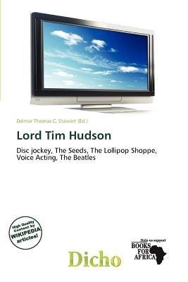 Lord Tim Hudson (Paperback): Delmar Thomas C. Stawart