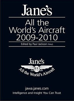 Jane's All the World's Aircraft, 2009-2010 2009/2010 (Hardcover, 100th edition): Paul A. Jackson