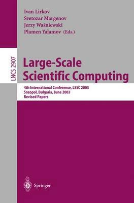 Large-Scale Scientific Computing - 4th International Conference, LSSC 2003, Sozopol, Bulgaria, June 4-8, 2003, Revised Papers...