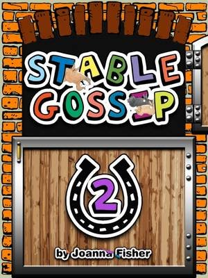 Stable Gossip 2 - The Collection (Electronic book text): Joanna Fisher
