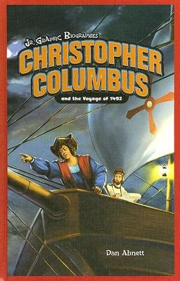 Christopher Columbus and the Voyage of 1492 (Hardcover, Library binding): Dan Abnett