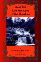 Best Yet Life and Lore of the Smokies (Paperback): Bonnie Trentham Myers