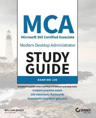 MCA Modern Desktop Administrator Study Guide - Exam MD-100 (Paperback): William Panek