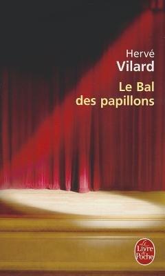 Le Bal DES Papillons (French, Paperback): Herve Vilard
