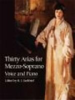 Thirty Arias for Mezzo-Soprano - Voice and Piano (Paperback): H.E. Krehbiel