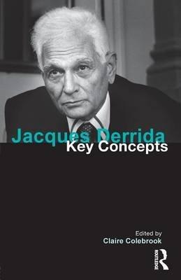Jacques Derrida (Paperback): Claire Colebrook