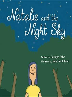 Natalie and the Night Sky (Electronic book text): Carolyn Dibb