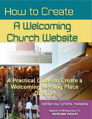 How to Create Welcoming Church Website (Electronic book text): Lynette Hawkins