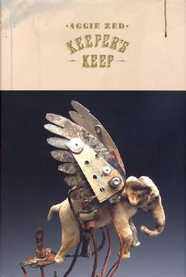 Aggie Zed - Keeper's Keep (Hardcover): Mark Sloan