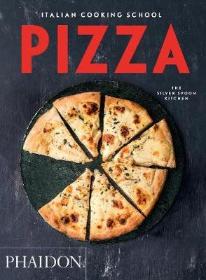 Pizza (Paperback): The Silver Spoon Kitchen
