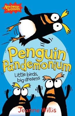 Penguin Pandemonium (Paperback): Jeanne Willis
