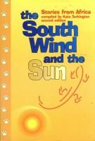 The South Wind and the Sun (Paperback, 2nd edition): Kate Turkington