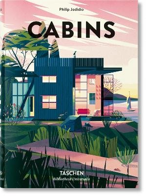 Cabins (English, French, German, Hardcover): Philip Jodidio