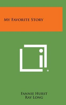 My Favorite Story (Hardcover): Fannie Hurst