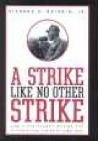 A Strike like No Other Strike - Law and Resistance during the Pittston Coal Strike of 1989-1990 (Hardcover): Richard A. Brisbin