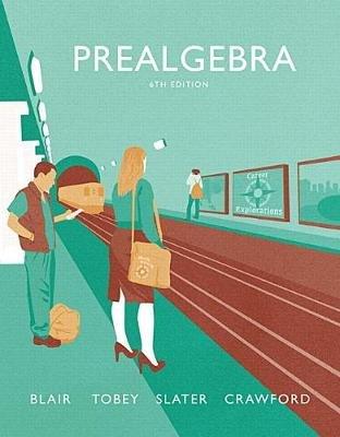 Prealgebra (Paperback, 6th Revised edition): Jamie Blair, John Tobey, Jenny Crawford, Jeffrey Slater