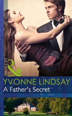 A Father's Secret (Electronic book text, ePub First edition): Yvonne Lindsay