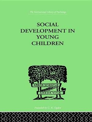 Social Development In Young Children (Electronic book text): Susan Isaacs