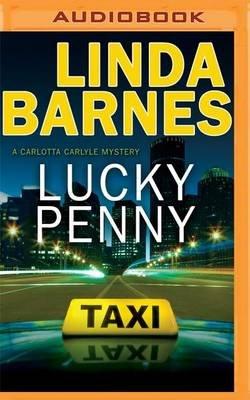 Lucky Penny Mp3 Format Cd Linda Barnes 9781531884116 Books